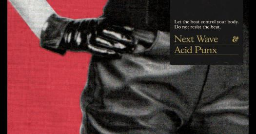 'Next Wave Acid Punx' is a 38 track journey across nearly 40 years of dark club music compiled and curated by Berlin-based Musician and DJ, Luca Venezia aka Curses.